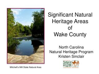 Significant Natural Heritage Areas of  Wake County