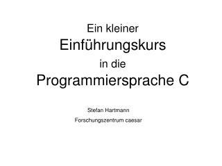 Stefan Hartmann Forschungszentrum caesar