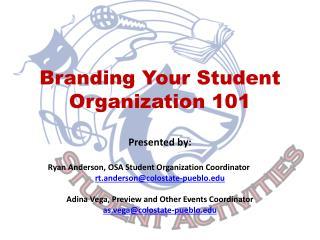 Branding Your Student Organization 101