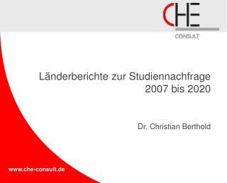 Länderberichte zur Studiennachfrage 2007 bis 2020