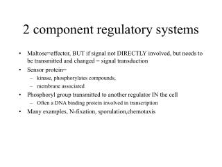 2 component regulatory systems