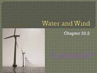 Water  and Wind