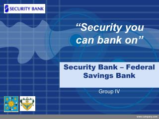 Security Bank – Federal Savings Bank