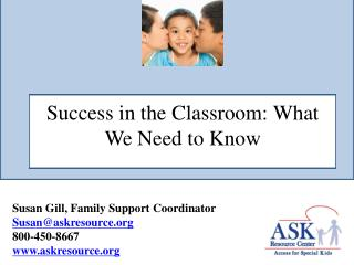 Success in the Classroom: What We Need to Know