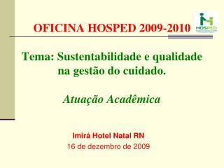Imirá Hotel Natal RN 16 de dezembro de 2009