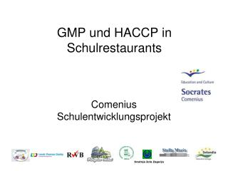 GMP und HACCP in  Schulrestaurants