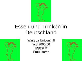 Essen und Trinken in Deutschland