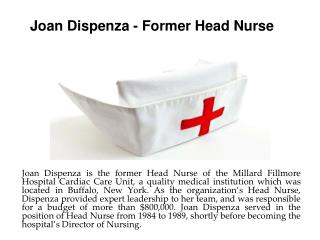 Joan Dispenza - Former Head Nurse