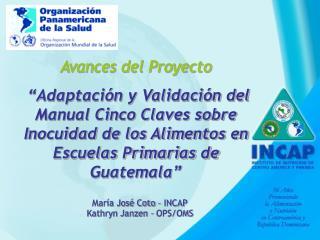 Proyecto Piloto  Adaptaci n y Validaci n del Manual 5 Claves de OMS sobre Inocuidad de Alimentos en Escuelas Primarias d