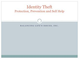 Identity Theft  Protection, Prevention and Self Help