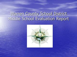 Warren County School District Middle School Evaluation Report