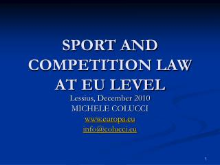 SPORT AND COMPETITION LAW AT EU LEVEL