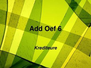 Add Oef 6
