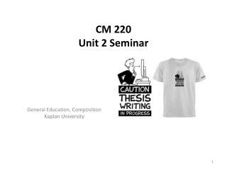CM 220  Unit 2 Seminar