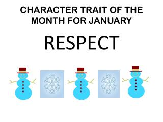 CHARACTER TRAIT OF THE MONTH FOR JANUARY