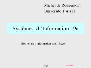 Systèmes  d'Information : 9a
