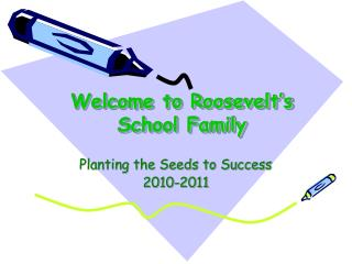 Welcome to Roosevelt's School Family