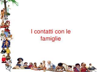 I contatti con le famiglie