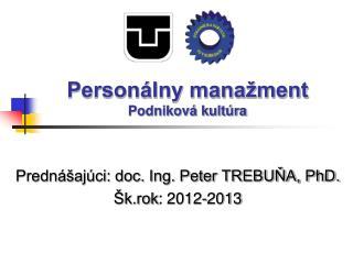 Personálny manažment Podniková kultúra