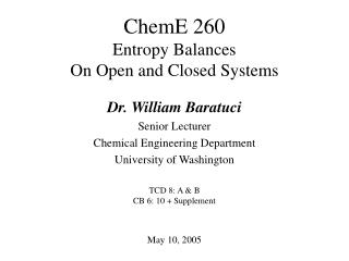 ChemE 260  Entropy Balances On Open and Closed Systems