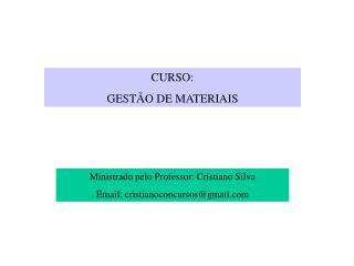 CURSO:  GESTÃO DE MATERIAIS