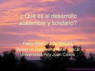 Qu  es el desarrollo sostenible y solidario