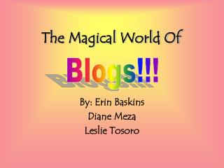 The Magical World Of