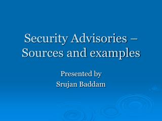 Security Advisories – Sources and examples