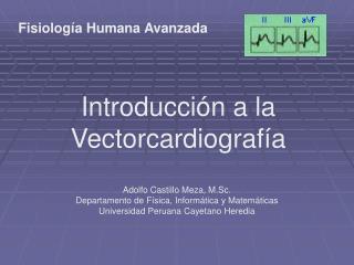 Introducci�n a la Vectorcardiograf�a