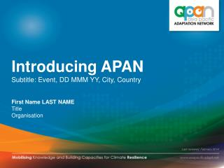 Introducing APAN S ubtitle: Event, DD MMM YY, City, Country