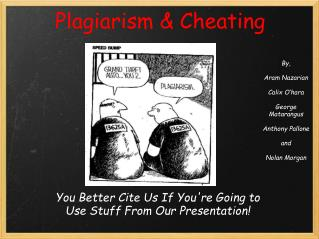Plagiarism & Cheating