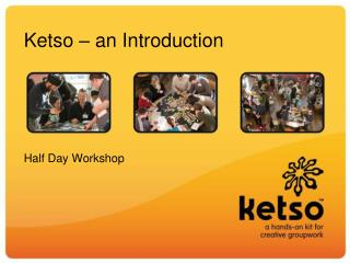 Ketso � an Introduction