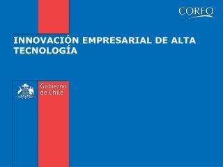 INNOVACIÓN EMPRESARIAL DE ALTA TECNOLOGÍA