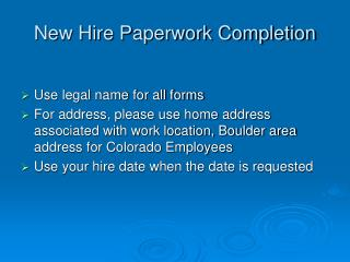 New Hire Paperwork Completion