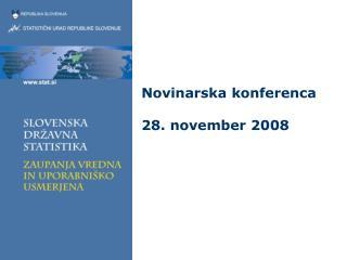 Novinarska konferenca 28. november 2008