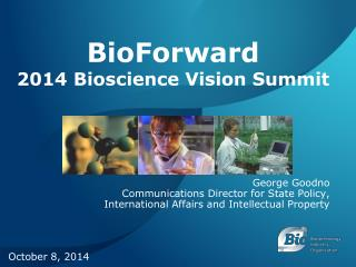 BioForward 2014 Bioscience Vision Summit