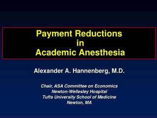 Payment Reductions  in  Academic Anesthesia