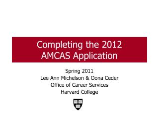 Completing the 2012  AMCAS Application