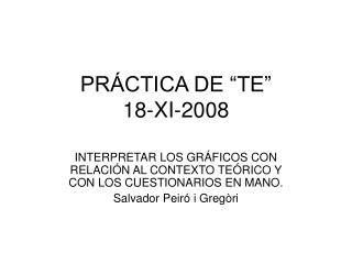 """PRÁCTICA DE """"TE"""" 18-XI-2008"""