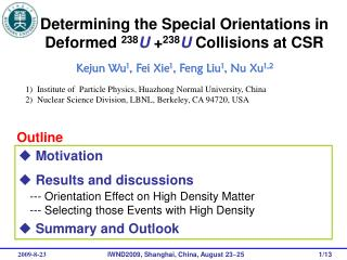 Determining the Special Orientations in Deformed  238 U + 238 U Collisions at CSR
