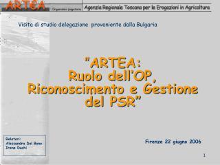 """"""" ARTEA:  Ruolo dell'OP, Riconoscimento e Gestione del PSR"""""""