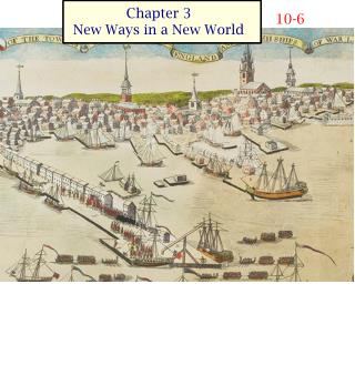 Chapter 3 New Ways in a New World