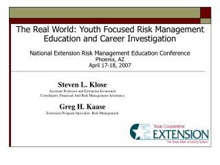 Steven L. KloseAssistant Professor and Extension EconomistCoordinator