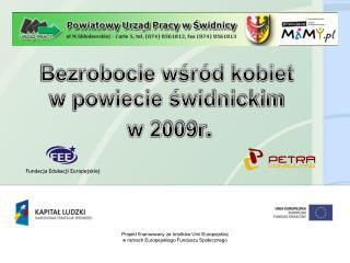 Bezrobocie wśród kobiet  w powiecie świdnickim  w 2009r .