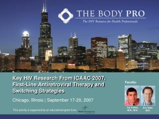 Key HIV Research From ICAAC 2007:  First-Line Antiretroviral Therapy and Switching Strategies
