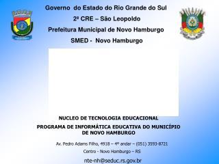 Governo  do Estado do Rio Grande do Sul   2ª CRE – São Leopoldo