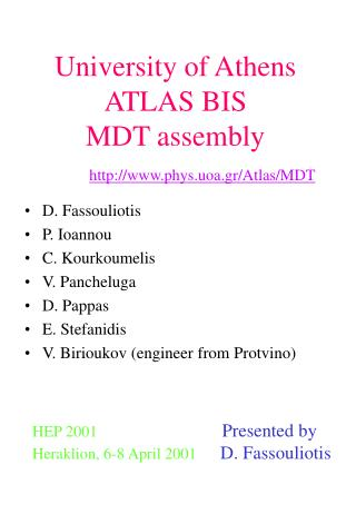 University of Athens ATLAS BIS  MDT assembly phys.uoa.gr/Atlas/MDT