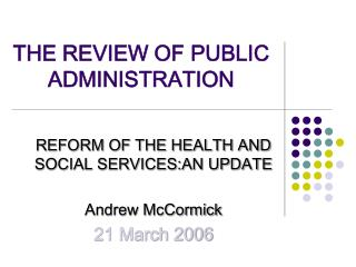 THE REVIEW OF PUBLIC ADMINISTRATION