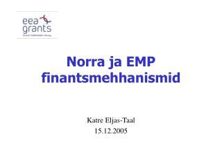 Norra ja EMP finantsmehhanismid