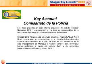 Key Account  Comisariato de la Policía
